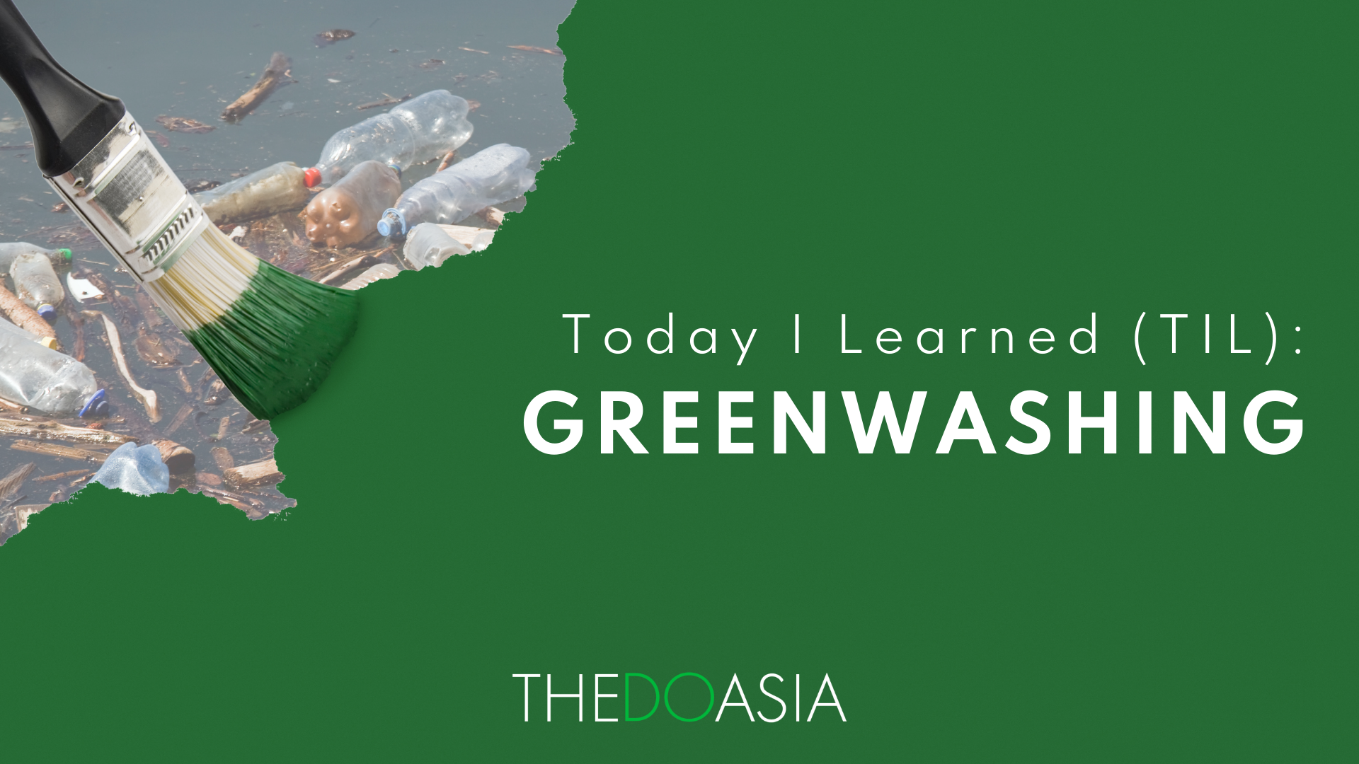 Today I Learned Greenwashing
